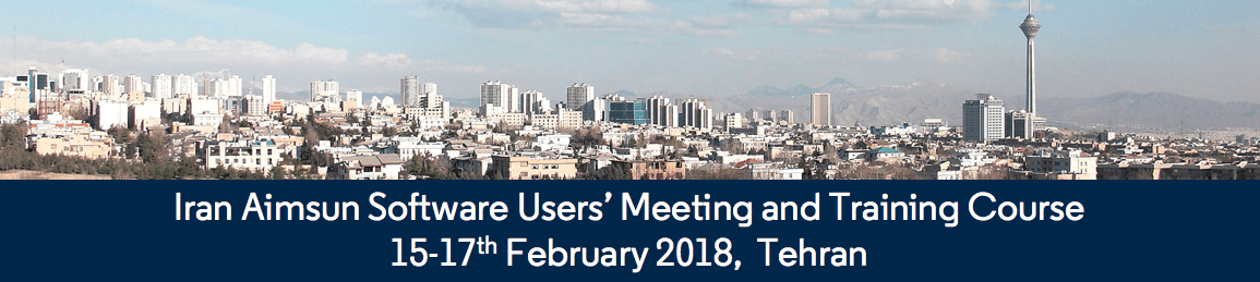 Aimsun Software Users' Meeting & Training Course 2018, Tehran, Iran