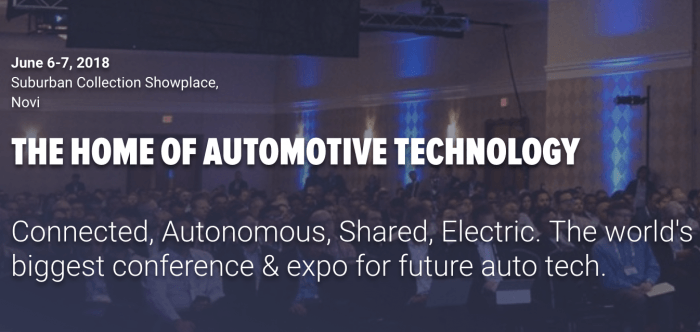 June 6-7 2018, TU-Automotive Detroit Conference, Novi, MI