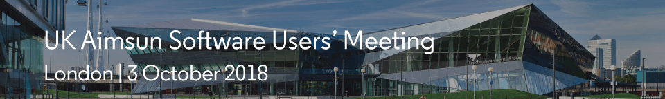 UK Aimsun Software Users' Meeting 2018