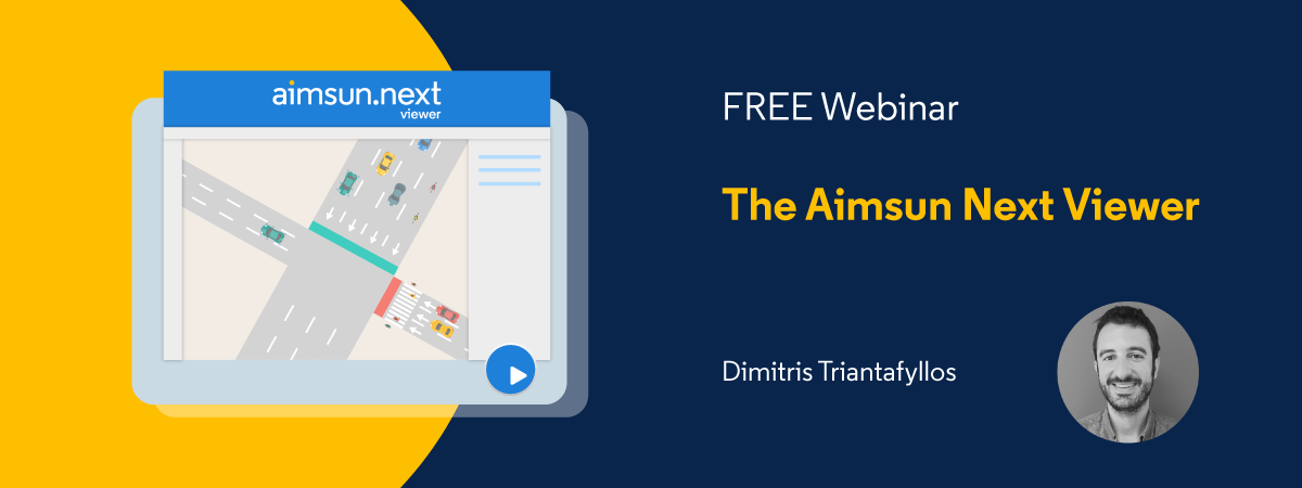 FREE webinar on the Aimsun Next Viewer